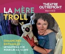 Théâtre Outremond Fin 15 Avril