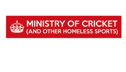 Ministry of Cricket & Other Homeless Sports